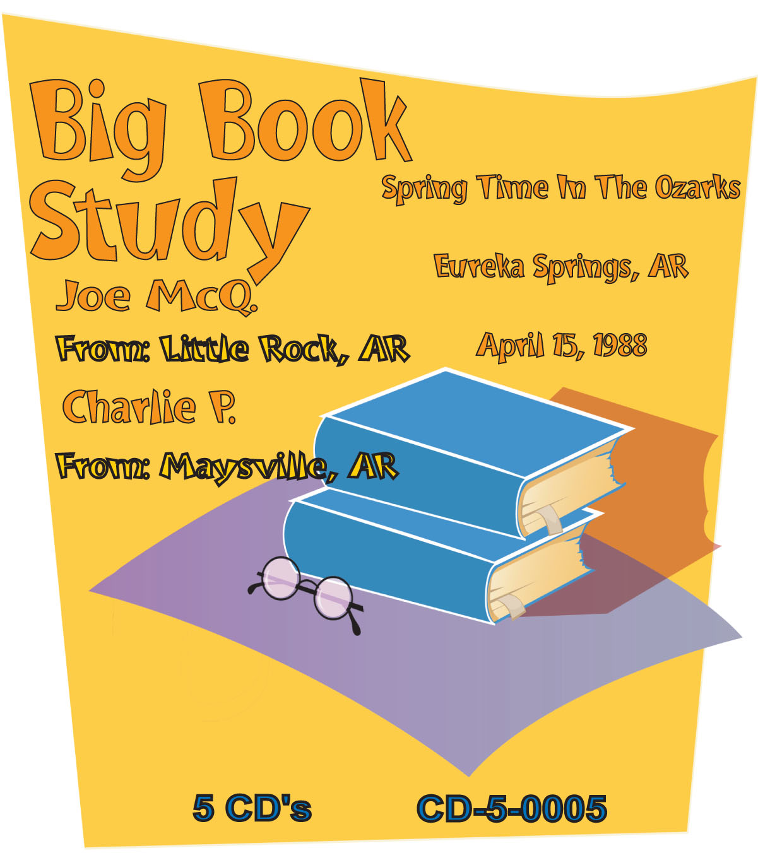 Big Book Study by Joe McQ  & Charlie P