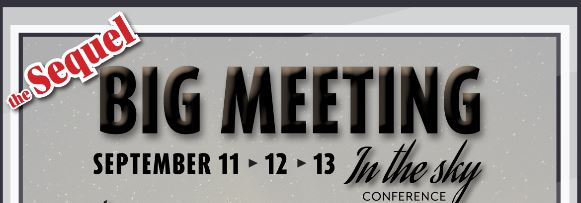 Big Meeting In The Sky – The Sequel